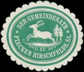 Der Gemeinderath zu Flecken Hirschfelde in Sachsen