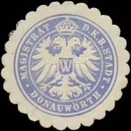 Magistrat der K.B. Stadt Donauwörth