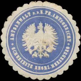 Amtsanwalt b.d. K.Pr. Amtsgericht Schweinitz Regbz. Merseburg
