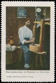 Brasiltabakreiber im Museum zu Oberhaus