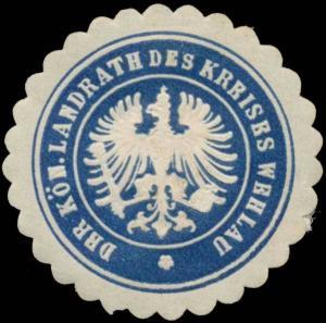 Der K. Landrath des Kreises Wehlau