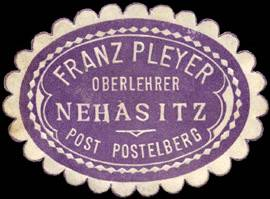 Franz Pleyer - Oberlehrer - Nehasitz Post Postelberg