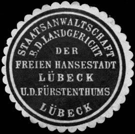 Staatsanwaltschaft beim Landgericht der Freien Hansestadt Lübeck und des Fürstenthums Lübeck