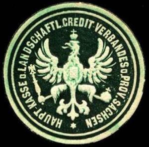 Haupt - Kasse des Landwirtschaftlichen Credit Verbandes der Provinz Sachsen
