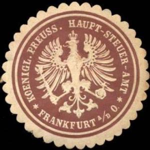 Koeniglich - Preussisches Haupt - Steuer - Amt - Frankfurt an der Oder