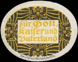 Für Gott Kaiser und Vaterland