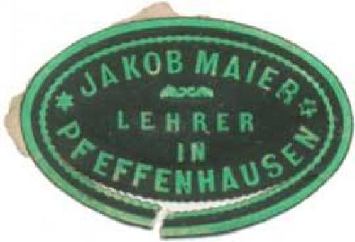 Jakob Maier Lehrer in Pfeffenhausen