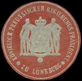Königlich Preussischer Regierungs Präsident zu Lüneburg