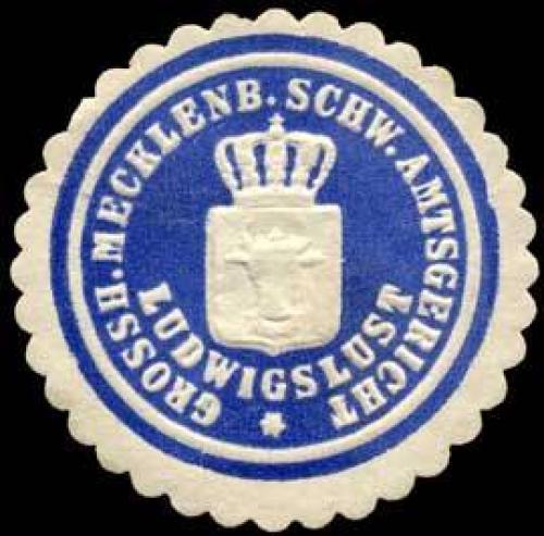 Grossherzoglich Mecklenburg Schw. Amtsgericht Ludwigslust