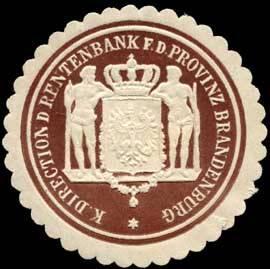Königliche Direction der Rentenbank für die Provinz Brandenburg