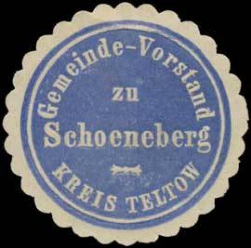 Gemeinde-Vorstand zu Schoeneberg Kreis Teltow