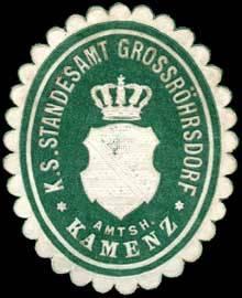 Königlich Sächsisches Standesamt Grossröhrsdorf - Amtshauptmannschaft Kamenz