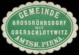 Gemeinde Grossröhrsdorf mit Oberschlottwitz - Amtshauptmannschaft Pirna