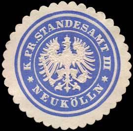 Königlich Preussisches Standesamt III - Neukölln