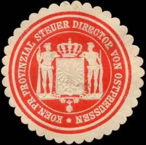 Koen. Pr. Provinzial Steuer Director von Ostpreussen