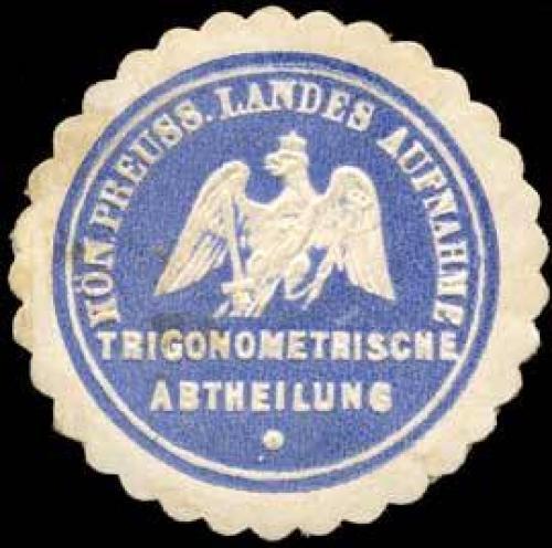 K.Pr. Landes Aufnahme Trigonometrische Abtheilung