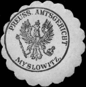 Preussisches Amtsgericht Myslowitz