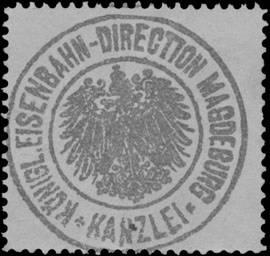 Königl. Eisenbahn-Direction Magdeburg Kanzlei