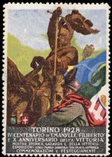 IV. centenario di Emanuele Filiberto e X. anniversario della Vittoria