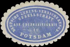 Deutsche Lebens-Versicherungs-Gesellschaft auf Gegenseitigkeit zu Potsdam