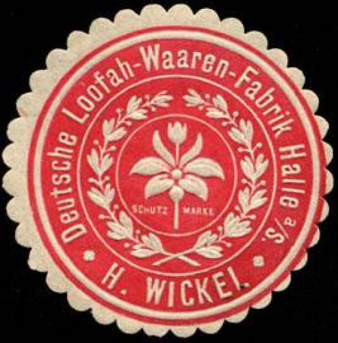 H. Wickel - Deutsche Loofah - Waaren - Fabrik Halle an der Saale