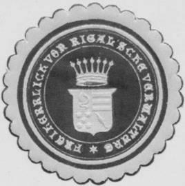 Freiheerlich von Rigalsche Verwaltung