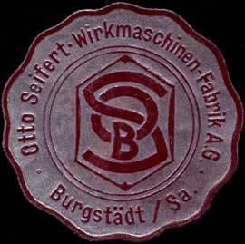 Otto Seifert - Wirkmaschinen-Fabrik AG - Burgstädt/Sa.