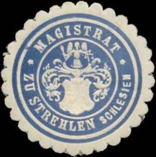 Magistrat zu Strehlen/Schlesien