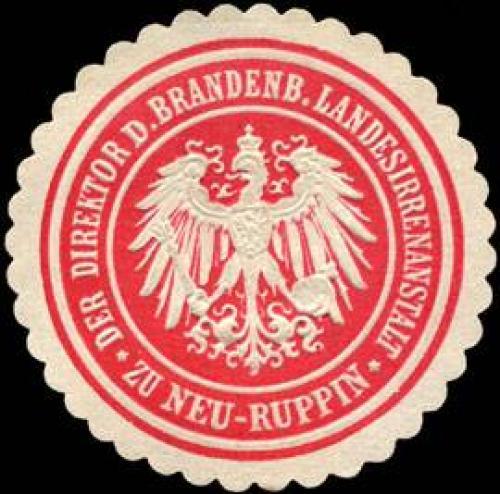 Der Direktor der Brandenburgischen Landesirrenanstalt zu Neu - Ruppin