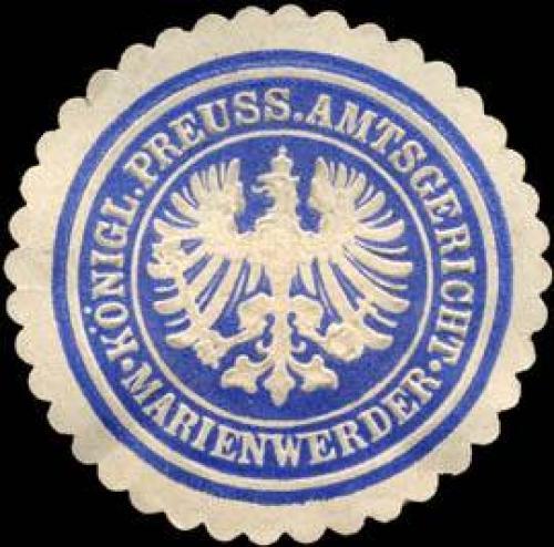 K. Pr. Amtsgericht - Marienwerder