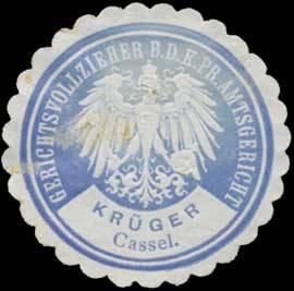 Krüger Gerichtsvollzieher nei dem K.Pr. Amtsgericht Cassel