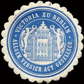 Allgemeine Versicherungs Actien Gesellschaft - Victoria zu Berlin