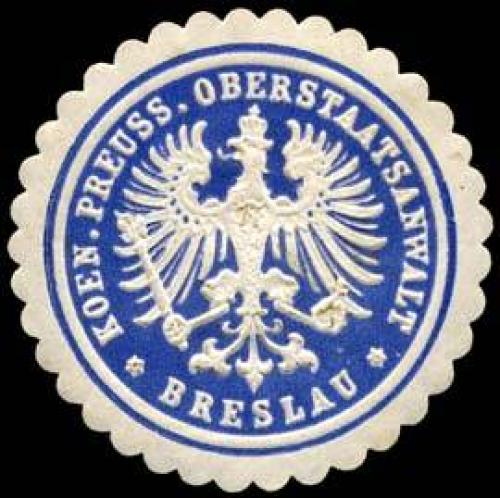 K. Pr. Oberstaatsanwalt - Breslau