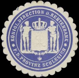 K. Direction der Rentenbank f.d. Provinz Schlesien