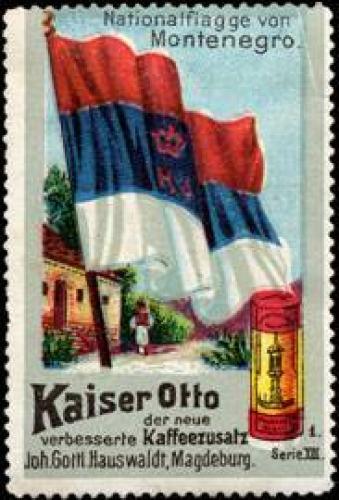 Nationalflagge von Montenegro Kaiser Otto der neue verbesserte Kaffee-Zusatz