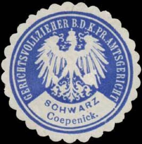 Schwarz Gerichtsvollzieher b.d. K.Pr. Amtsgericht Köpenick
