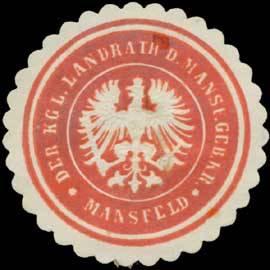 Der K. Landrath des Mansf. Geb. Kreises Mansfeld
