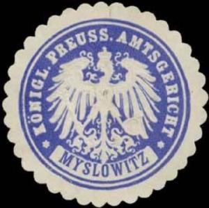 K.Pr. Amtsgericht Myslowitz