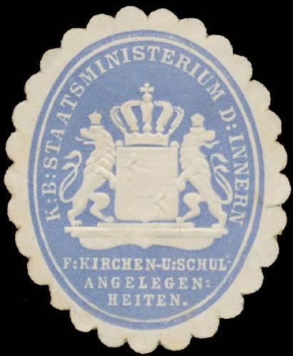 K. Bayer. Staatsministerium des Innern für Kirchen- und Schulangelegenheiten