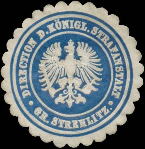 Direction der K. Strafanstalt Gr. Strehlitz/Schlesien