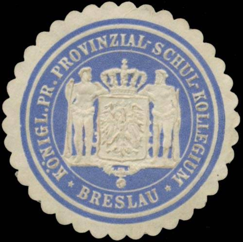 K.Pr. Provinzial-Schul-Kollegium Breslau