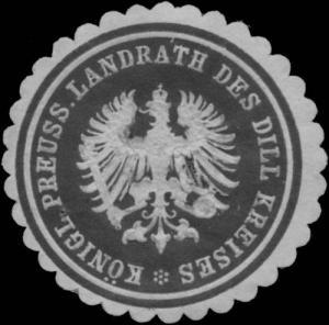 K.Pr. Landrath des Dill Kreises