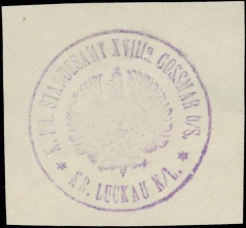 K.Pr. Standesamt XVIII Gossmar Oberspreewald Kreis Luckau/Lausitz