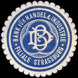 Bank für Handel und Industrie - Filiale Strassburg
