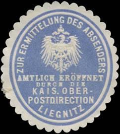 Zur Ermittlung des Absenders amtlich eröffnet durch die K. Oberpostdirection Liegnitz/Schlesien