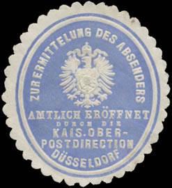 Zur Ermittlung des Absenders amtlich eröffnet durch die K. Oberpostdirection Düsseldorf