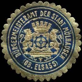 Bürgermeisteramt der Stadt Mülhausen/Elsaß