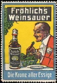 Essig - Fröhlichs Weinsauer - Die Krone aller Essige