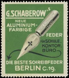 G. Schaberows neue aluminiumfarbige Feder für Schule, Kontor, Büro