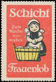 Frauenlob zum Wäsche einweichen